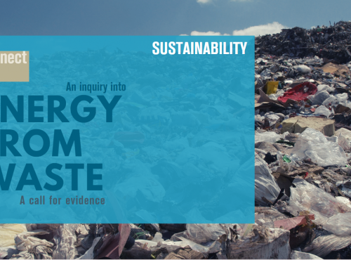 Policy Connect is launching a Call for Evidence for an inquiry into the future for Energy from Waste